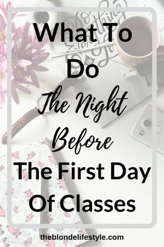 What To Do The Night Before The First Day Of Classes The first day of college classes is coming back up pretty soon, which means new classes, professors, courses and more! I'm excited but also stressed! Nervous the night before? Let me help you! First Day Of College, First Day Of Class, New Class, Back To College, First Day New Job, Ysl College, Hope College, College Board, State College