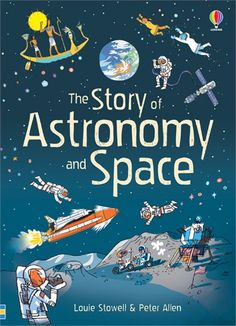 'The story of astronomy and space' from Usborne   #children's #books #new #October #space #astronomy #science #STEM