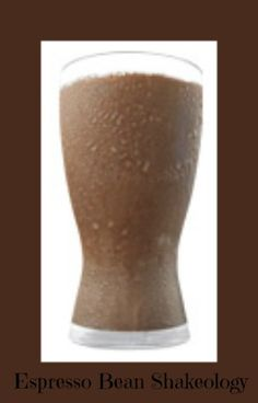 Espresso Bean Shakeology Recipe. Perfect pick me up in the morning and with all of the health benefits. www.santofitlife.com/nutrition/shakeology