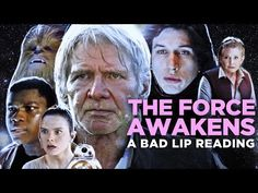 YouTube A Bad Lip Reading - The Force Awakens, featuring Mark Hamill as Han Solo (RIP General Leia ⚘)