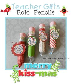 It's Written on the Wall: (Freebie) Teacher Christmas Gift-Rolo Pencils w/Tags