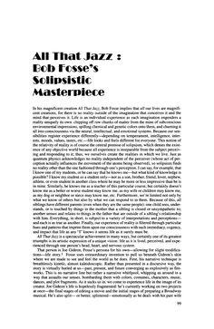 "Citation:  Seltzer, Alvin J. ""'All That Jazz': Bob Fosse's Solipsistic Masterpiece."" Literature/Film Quarterly, vol. 24, no. 1, 1996, pp. 99–104. JSTOR, JSTOR, www.jstor.org/stable/43796705."