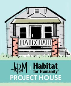 ABM + Habitat for Humanity Project House