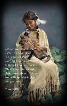 Spirit of the little children ~ Black Elk