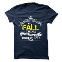 FALL T-Shirts, Hoodies. Check Price Now ==► https://www.sunfrog.com/Camping/FALL-109812182-Guys.html?id=41382