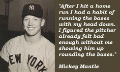 Mickey mantle Baseball Quotes | Mickey Mantle Quotes Mickey mantle quotations