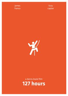 I recently watched 127 hours. It wasn't very good, but I LOVE this movie poster.