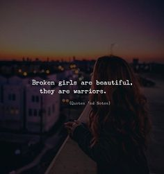 Broken girls are beautiful they are warriors. via (http://ift.tt/2EHgRUR)