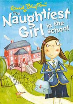 The Naughtiest Girl in the School(Paperback):9780340917695