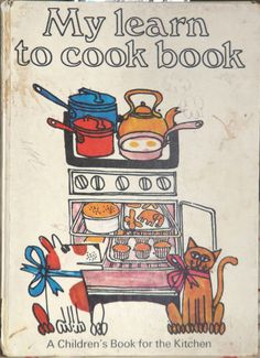 My learn to cook book by Ursula Sedgwick, illustrations by Martin Mayhew/ vintage books 1970s Childhood, My Childhood Memories, Childhood Toys, Sweet Memories, Vintage Cookbooks, Vintage Children's Books, Recipe Book Covers, Ladybird Books, Retro Recipes