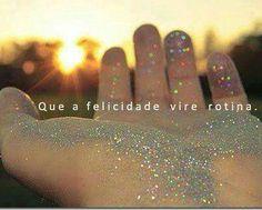 Felicidade!!!!