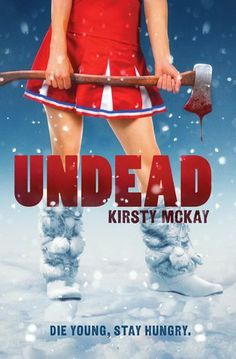 Undead (Undead #1)  by Kirsty McKay