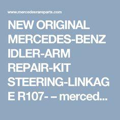 NEW ORIGINAL MERCEDES-BENZ IDLER-ARM REPAIR-KIT STEERING-LINKAGE R107- – mercedesrareparts