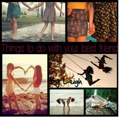 """""""Things to do when your with your best friend!"""" by yours-truly-tip-girlies ❤ liked on Polyvore"""