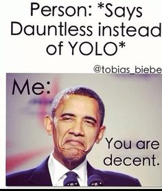 You are decent