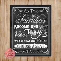 Chalkboard Wedding Sign As Two Families Become One Choose A Seat Not A Side Retro Victorian Antique Rustic Instant Download Printable