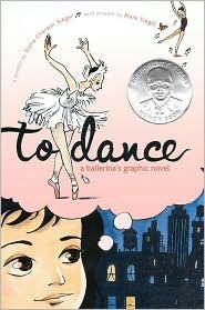 Book cover:To Dance: A Ballerina's Graphic Novel