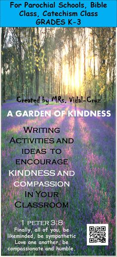 Great writing activities and ideas that I have used in my 19 years of teaching experience to encourages kindness and compassion in students grades K-3. This is a lifelong tool !This product has been made specifically to use in parochial schools, religion class, and character education. Included in this product are 50 pages of writing activities, printables, vocabulary cards, posters, craftivities about the fruits of the holy spirit, bible verses posters, and much more... :)