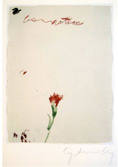 Cy Twombly. Untitled (A Rose)