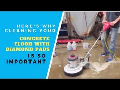 Step 1. Part 2. Here's Why Cleaning Your Concrete Floors With a Diamond Pad is So Important - YouTube