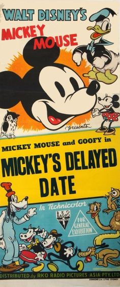 """animationproclamations:  """"Original release Australian daybill for Mickey's Delayed Date (1947).  """""""