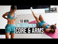 10 MIN CORE & ARMS WORKOUT, No Equipment | 24 Day SHRED CHALLENGE - YouTube
