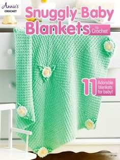 Crochet Patterns Snuggly Baby Blankets for Boys, Girls and Gender Neutral Designs Annie's Crochet, Baby Afghan Crochet, Granny Square Crochet Pattern, Crochet Books, Afghan Crochet Patterns, Baby Afghans, Hat Patterns, Crochet Squares, Crochet Granny