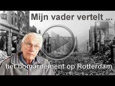 Mijn vader vertelt ... Rotterdam 14 mei 1940 - YouTube