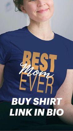 Mom Birthday Crafts, Happy Birthday Mom, Buy Shirts, Mom Advice, Quality T Shirts, Stunning Dresses, Funny Tshirts, Digital Marketing, Fashion Photography