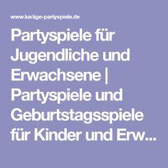Partyspiele für Jugendliche und Erwachsene | Partyspiele und Geburtstagsspiele für Kinder und Erwachsene