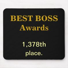Best Boss Awards Practical Joke Rude Funny Insult Mouse Pad Where did your boss come in the Best Boss awards. Find out by personalising this highly original boss gift idea. Also makes a great Secret Santa present. Personalised Christmas Presents, Funny Christmas Gifts, Christmas Humor, Xmas Gifts, Secret Santa Poems, Funny Secret Santa Gifts, Tech Gifts For Men, Cool Tech Gifts, Best Boss Gifts