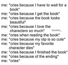 Very true omg never knew I cried that much but it is true
