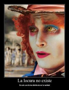 Frases que me describen Johnny Depp Frases, Alice And Wonderland Quotes, Crazy Quotes, Funny Love, Tim Burton, Maze Runner, Hunger Games, Nostalgia, Beautiful Pictures