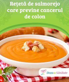Rețetă de salmorejo care #previne #cancerul de colon  Pe lângă faptul că ajută la prevenirea cancerului de colon, salmorejo combate și efectele secundare ale #chimioterapiei, întrucât acest preparat întărește sistemul #imunitar. Ale, Cancer, Pudding, Desserts, Food, Tailgate Desserts, Deserts, Puddings, Ales