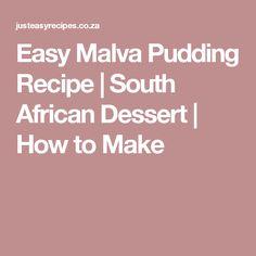 Easy Malva Pudding Recipe | South African Dessert | How to Make