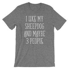 Sheepdog Shirt Sheepdog Owner Sheepdog Gift Sheepdog T Shirt Sheepdog Tee Dog Owner Gift Dog Lover T Shirt Custom Dog Shirt Dog Mom by 25VintagePlace
