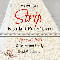 How to Strip Painted Furniture- Paint Stripping-Tips and Tricks-Quick and Easy