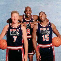 The Dream Team...enough said: Larry Bird, Michael Jordan, Magic Johnson