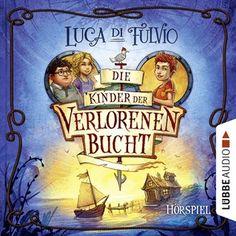 Die Kinder der Verlorenen Bucht (Hörspiel) von Luca Di Fulvio im Microsoft Store entdecken