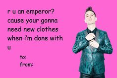 To : Sarah From : Satan aka Brendon Urie <<< They would make beautiful babies. Emo Bands, Music Bands, Rock Bands, Funny Valentine, Valentine Day Cards, Bad Valentines, Music Stuff, My Music, Brendon Urie Funny