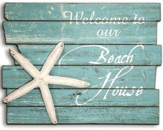Welcome Beach House Wood Sign: http://ocean-beach-quotes.blogspot.com/2015/08/welcome-beach-house-wood-sign.html