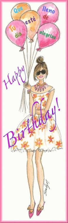 New Birthday Quotes For Best Friend Spanish Ideas Happy Birthday Text, Birthday Posts, Happy Birthday Pictures, Happy Birthday Messages, Happy Birthday Quotes, Happy Birthday Greetings, 40th Birthday, Birthday Blessings, Birthday Wishes Cards