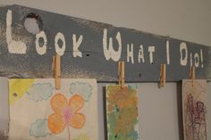 """Look What I Did Wall Hanging 40"""" x 6"""" Copy"""