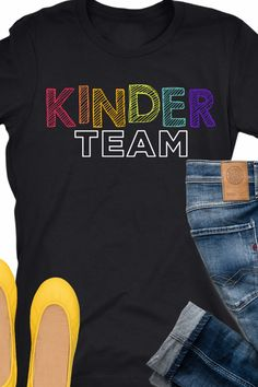 Go in on this teacher Kinder Team shirt and everyone gets their name on the back. Personalized teacher t-shirts like this are great for grade level teams. Our kindergarten team will love this - it's super cute