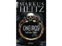 Oneiros - Tödlicher Fluch - Roman / Markus Heitz #Ciao
