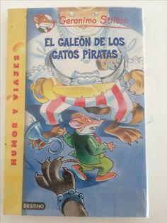 GERONIMO STILTON El galeón de los gatos piratas