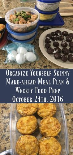 Make-ahead Meal Plan and Weekly Food Prep {October 24th, 2016} - Organize Yourself Skinny