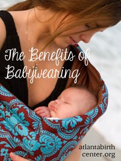 Keeping Your Little One Close: The Benefits of Babywearing