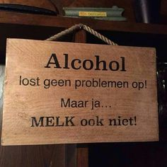 Alcohol.....