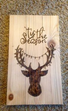 Rustic  tis the season  wood burned deer sign by PyroNorthwest